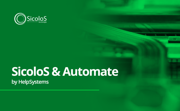SicoloS & Automate by HelpSystems